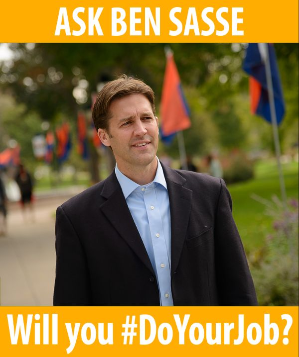 Ask Senator Sasse, will you do your job?