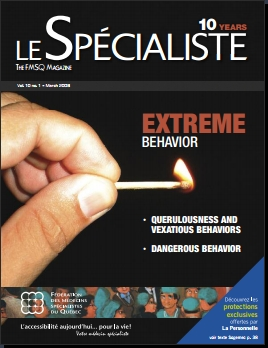 Le Spécialiste, The FMSQ Magazine Vol. 10 no. 1 - March 2008, EXTREME BEHAVIOR, Qurulousness and Vexatious Behaviors, Dangerous Behavior (Cover)