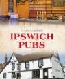 Ipswich pubs by Susan Gardiner