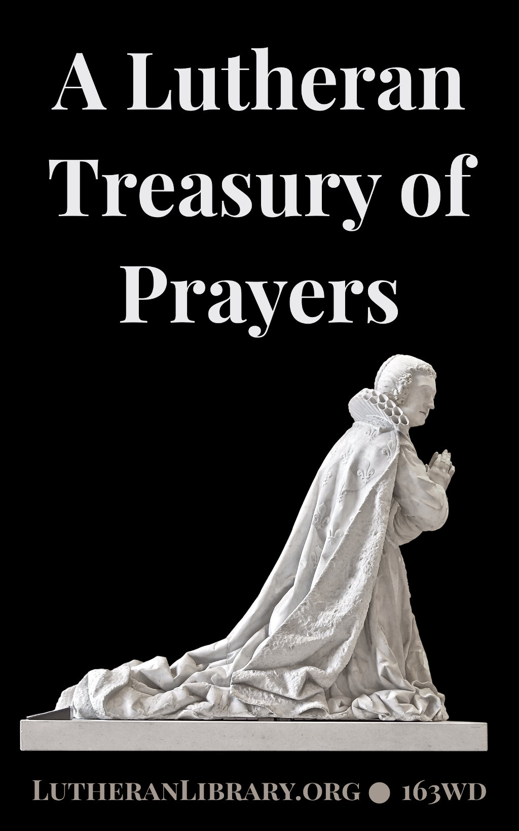A Lutheran Treasury of Prayers