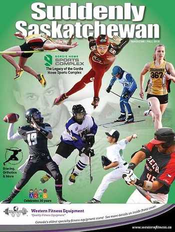 Suddenly Saskatchewan Magazine - Issue: Fall 2018