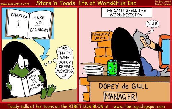 Cartoon: Stars 'n Toads - How to Get Promoted - Make No Decisions