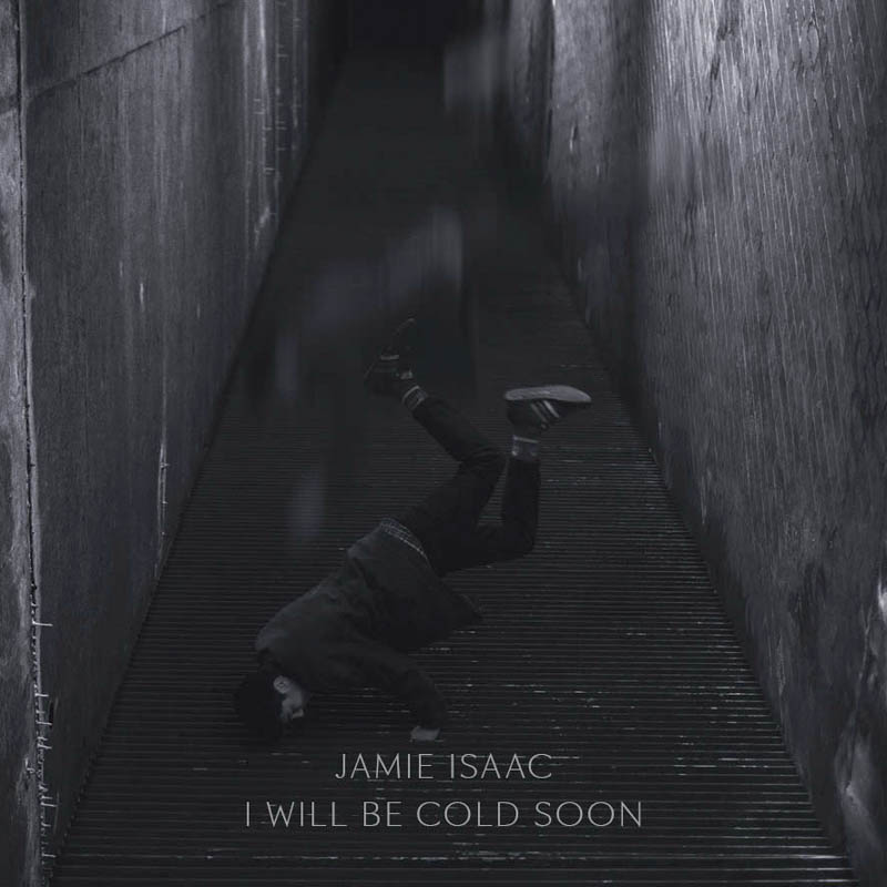 I Will Be Cold Soon