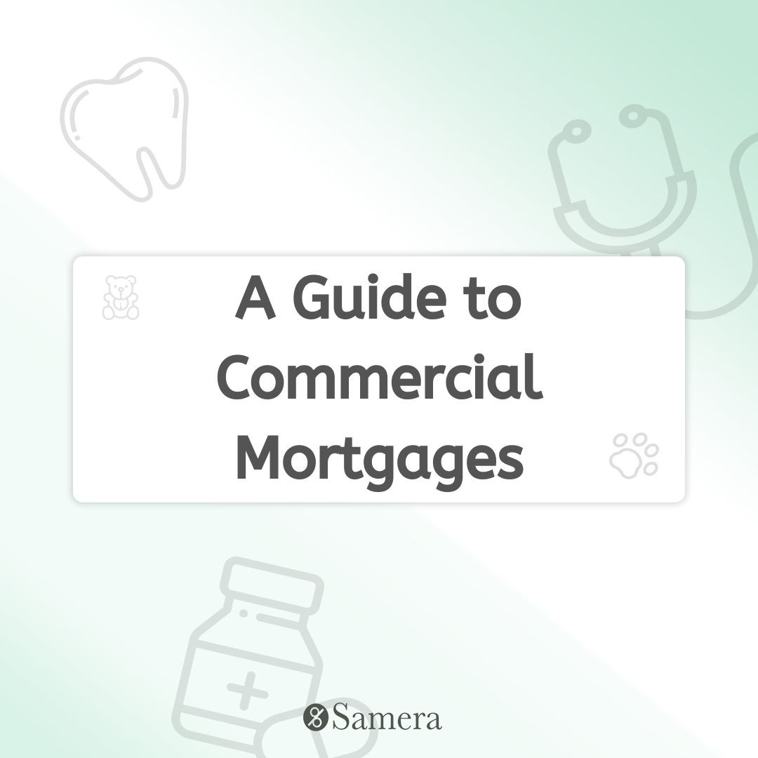 A Guide to Commercial Mortgages