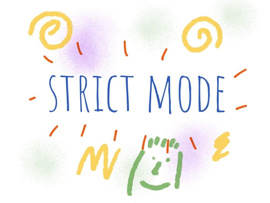 JavaScript Strict Mode
