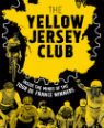 The yellow jersey club by Edward Pickering