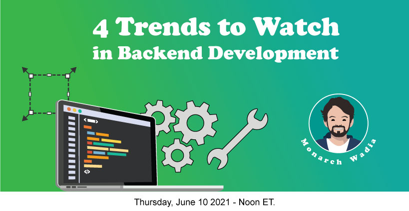 Banner for 4 Trends to Watch in Backend Development