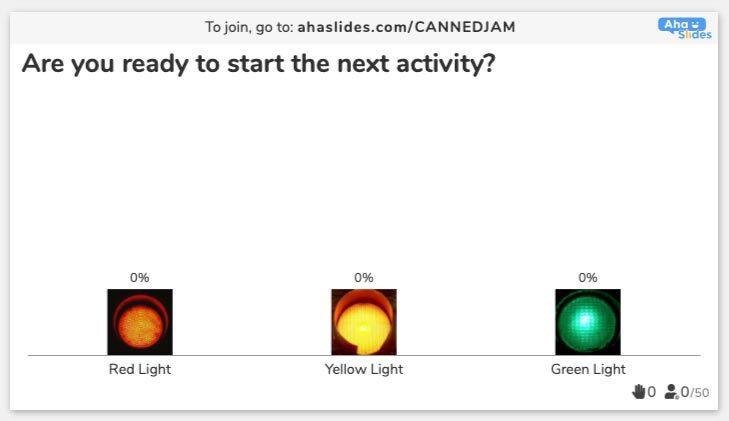 AhaSlides Poll - red light, yellow light, green light