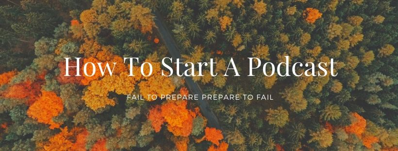 How to start a podcast banner