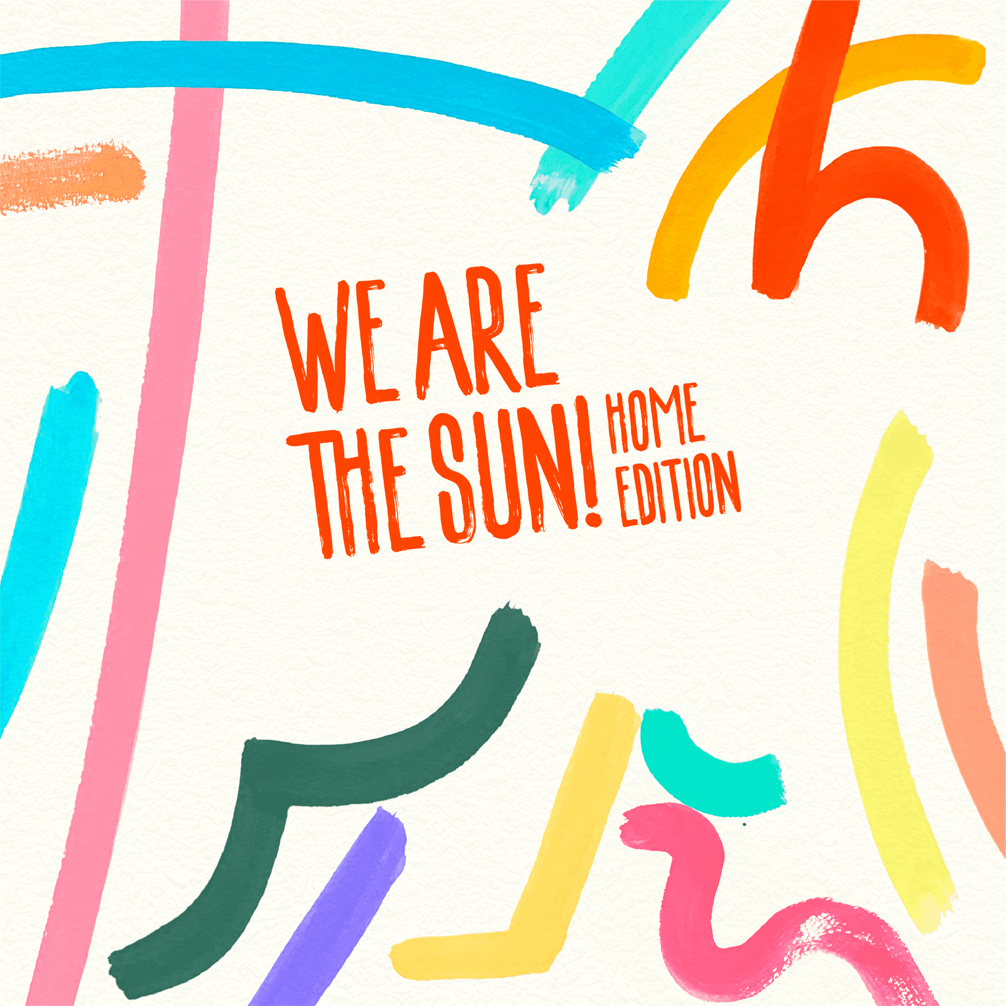 jacket of We Are the Sun! Home Edition