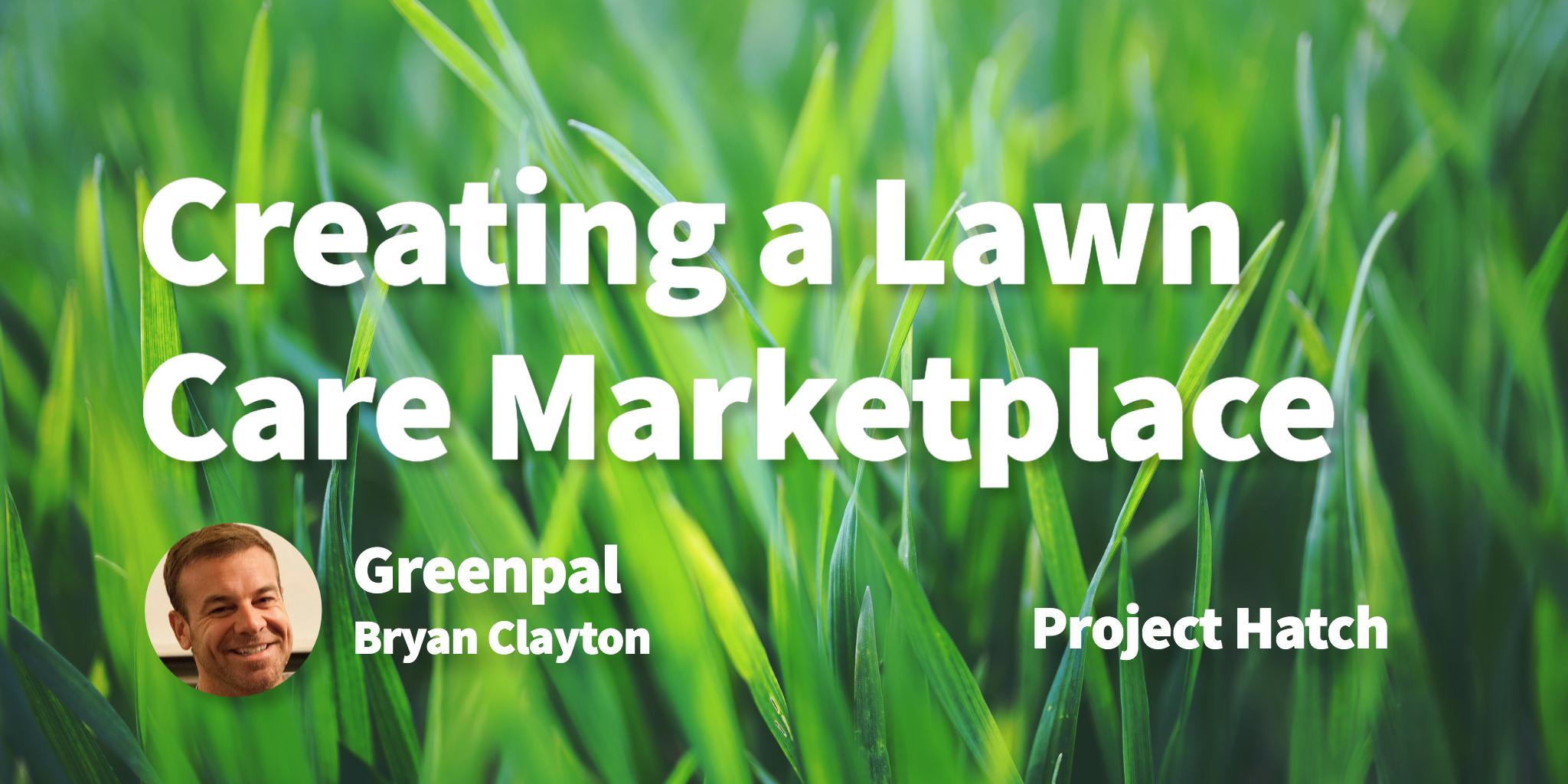 Greenpal Bryan Clayton