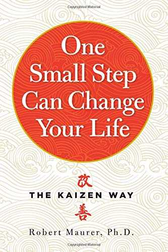 One Small Step Can Change Your Life: The Kaizen Way Cover