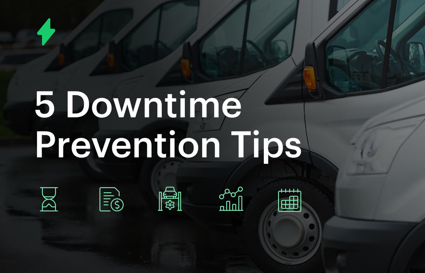 Downtime prevention tips