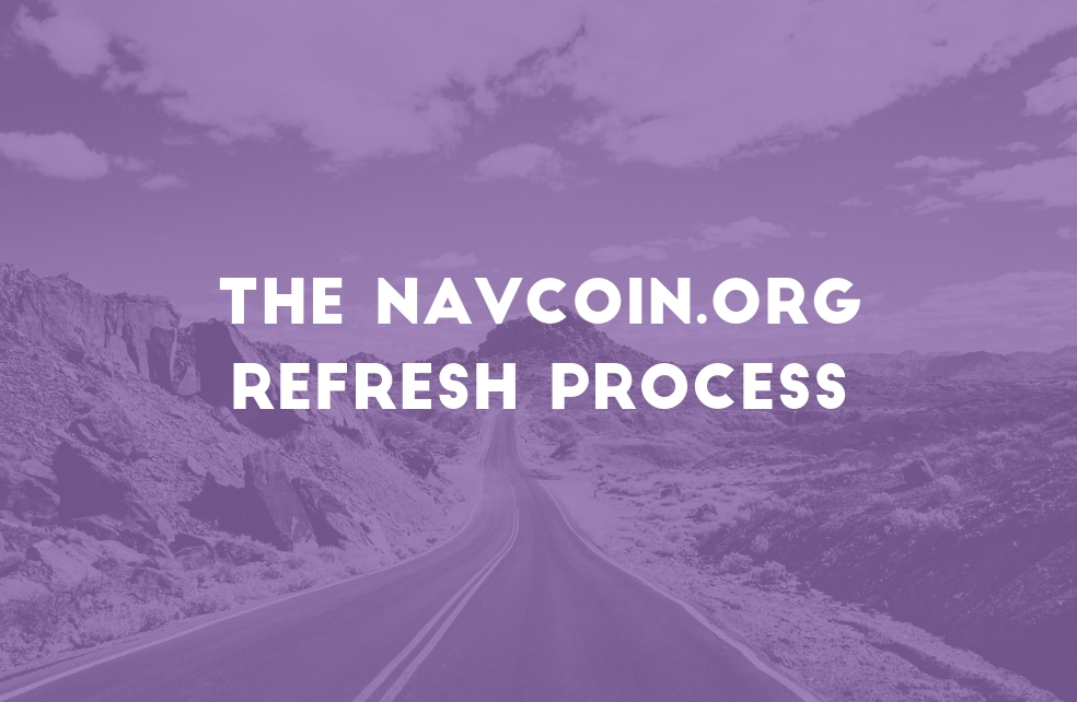 The NavCoin.org refresh process