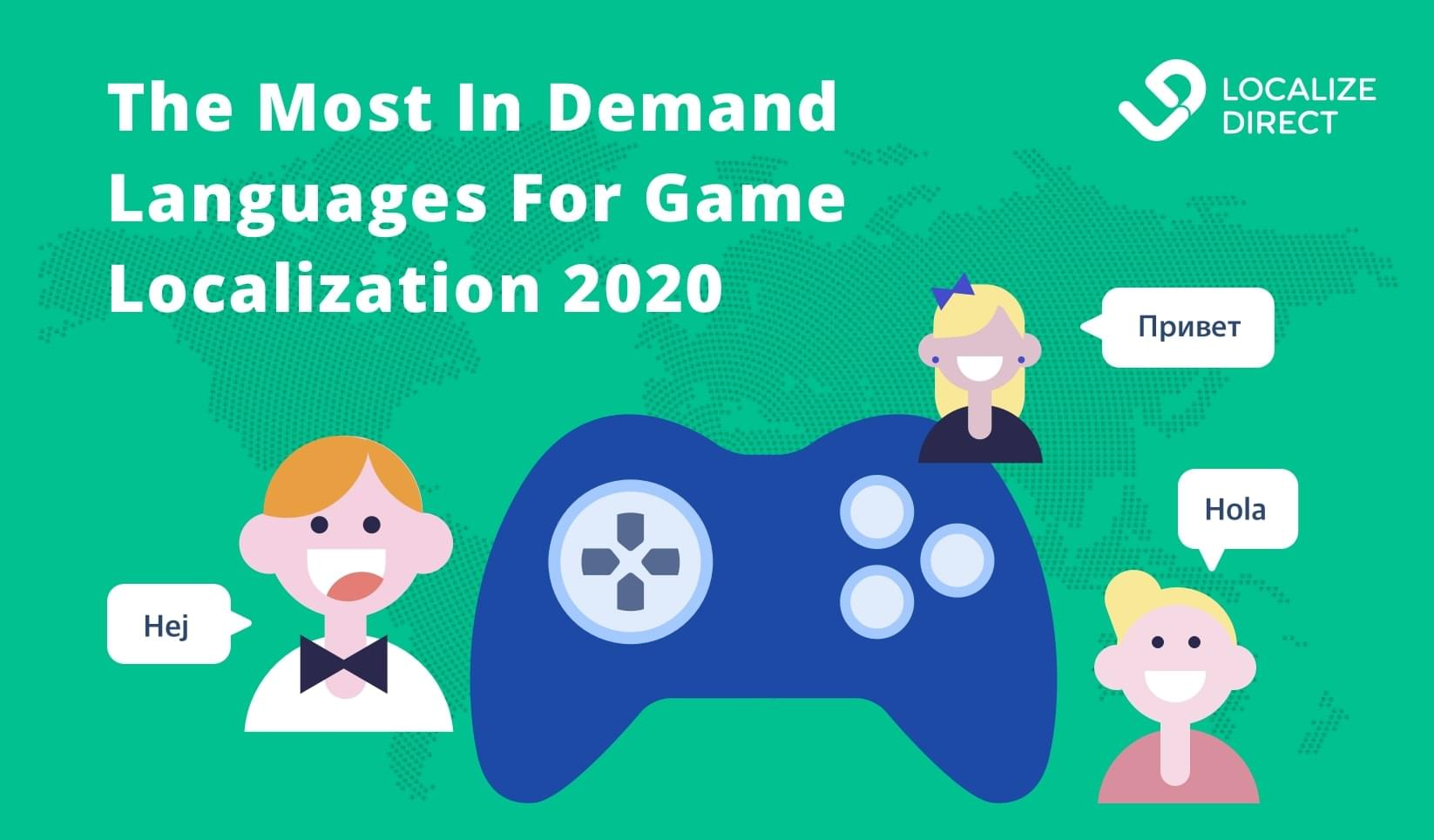 [REPORT 2020] The Hottest Languages For Game Localization