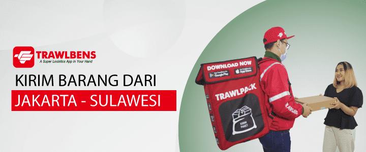Jasa Kargo Jakarta – Sulawesi, TrawlBens Jawabannya!