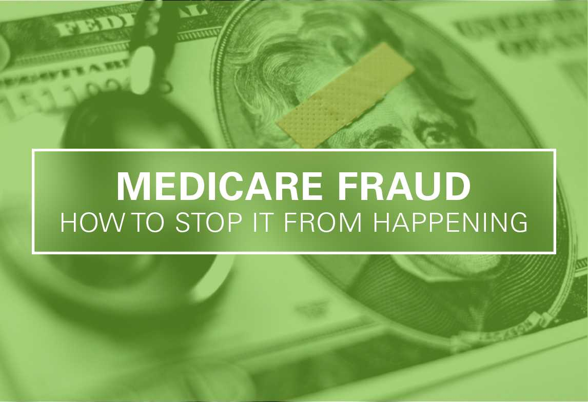 How to Help Stop Medicare Fraud