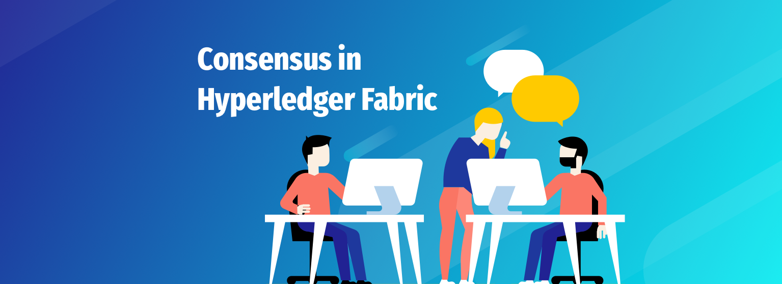 The Ultimate Guide to Consensus in Hyperledger Fabric