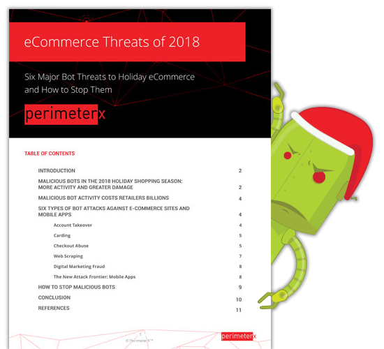 Six Most Damaging Bot Attacks in the Upcoming Holiday Season - and How To Stop Them