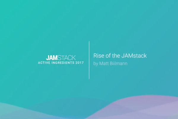 Rise of the Jamstack