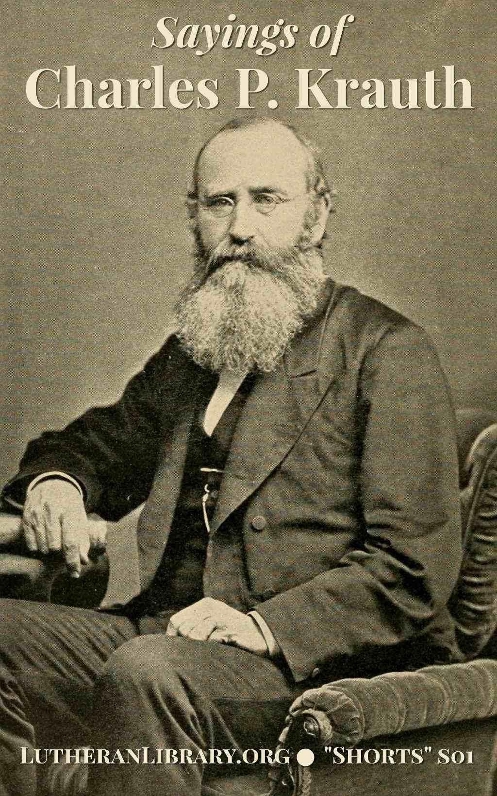 Sayings of Charles Porterfield Krauth