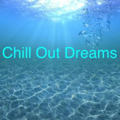 Chill Out Dreams