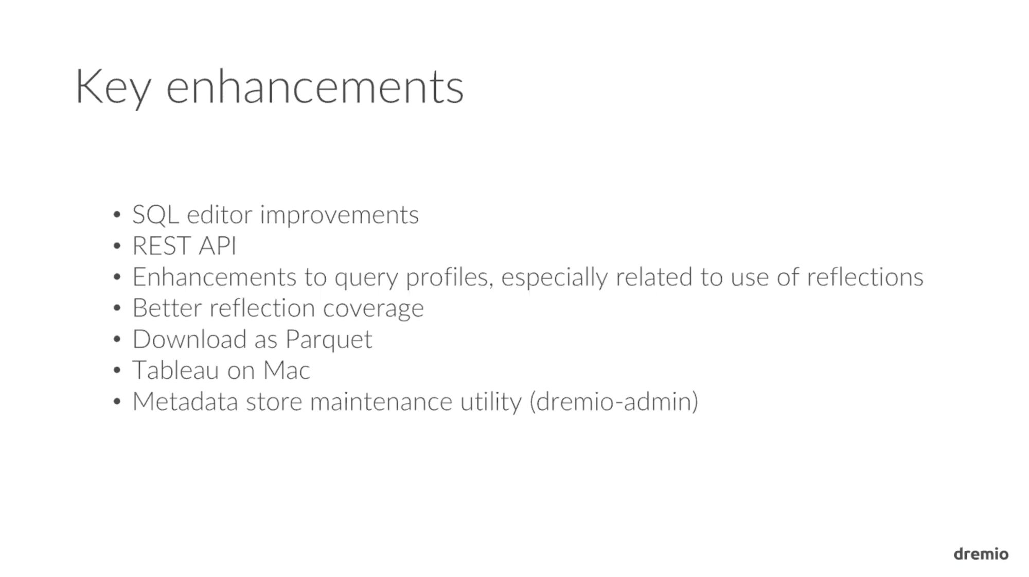 Dremio 1.3 Key Enhancements