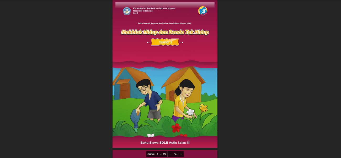 Buku Siswa Autis Kelas 3 Tema 3 Makhluk Hidup dan Benda Tak Hidup