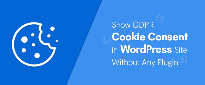 show cookie consent in wordpress without any plugin