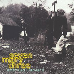 American Standard (1995), the second studio album by Seven Mary Three