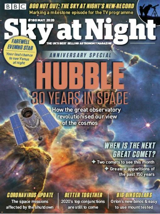 Issue number 180 May 2020: Sky at Night, the UK's best astronomy magazine anniversary special.