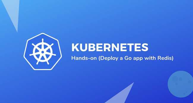 Deploying a stateless Go app with Redis on Kubernetes