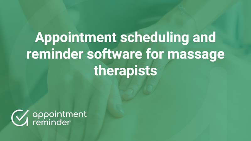 Massage Therapists | AppointmentReminder.com
