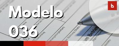 Cómo rellenar y presentar modelo 036 en comunidades de propietarios