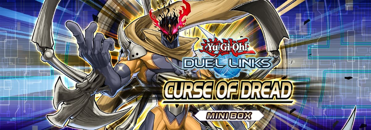 Box Review: Curse of Dread | YuGiOh! Duel Links Meta