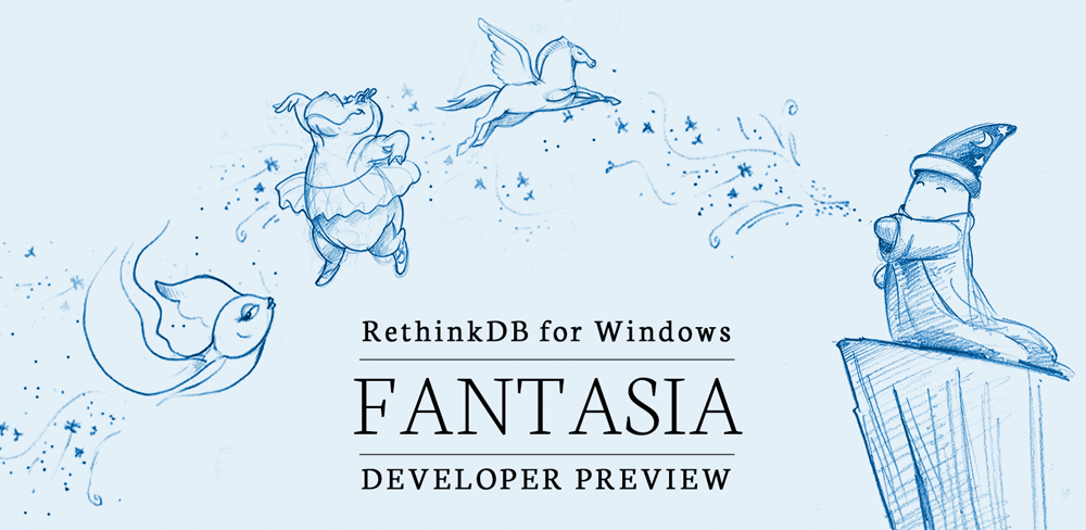 Developer Preview: RethinkDB now available for Windows