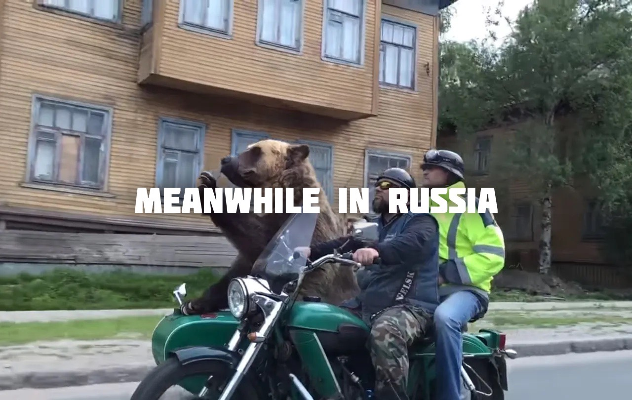 New channel: Meanwhile in Russia