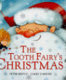 The Tooth Fairy's Christmas by Peter Bently and Garry Parsons