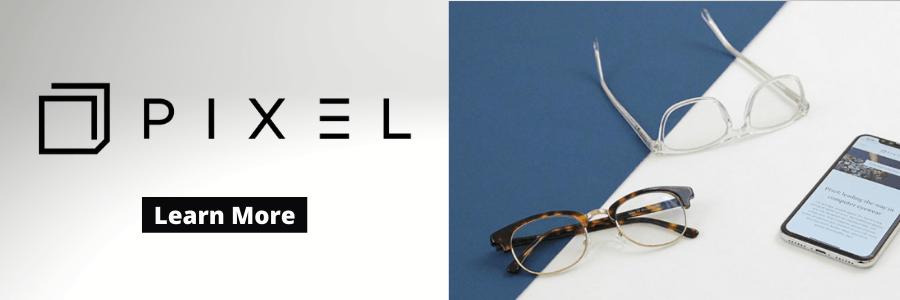 Pixel vs. Eyebobs vs. Felix Gray vs. Warby Parker Review Image