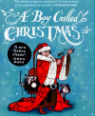 A boy called Christmas by Matt Haig and Chris Mould