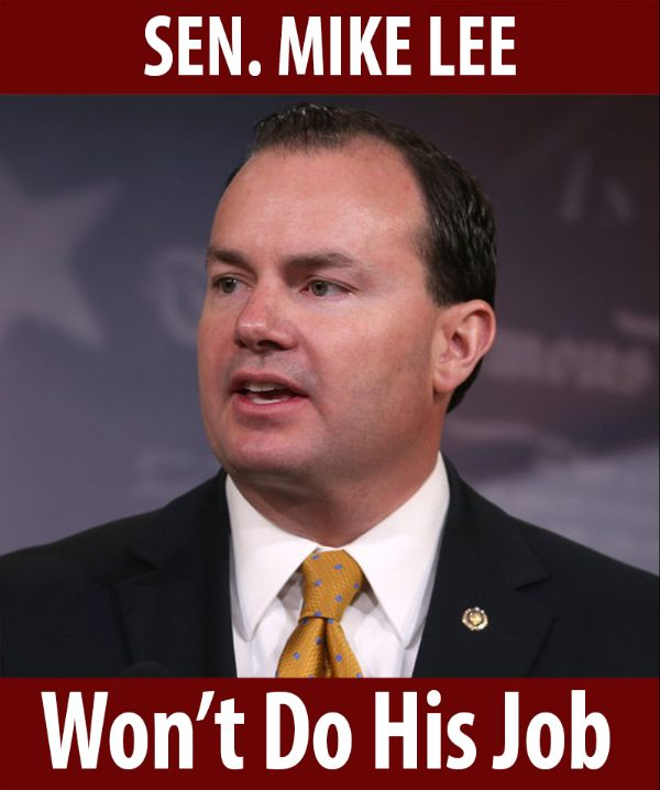 Senator Lee won't do his job!