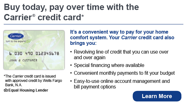 Buy today, pay over time with the Carrier credit card