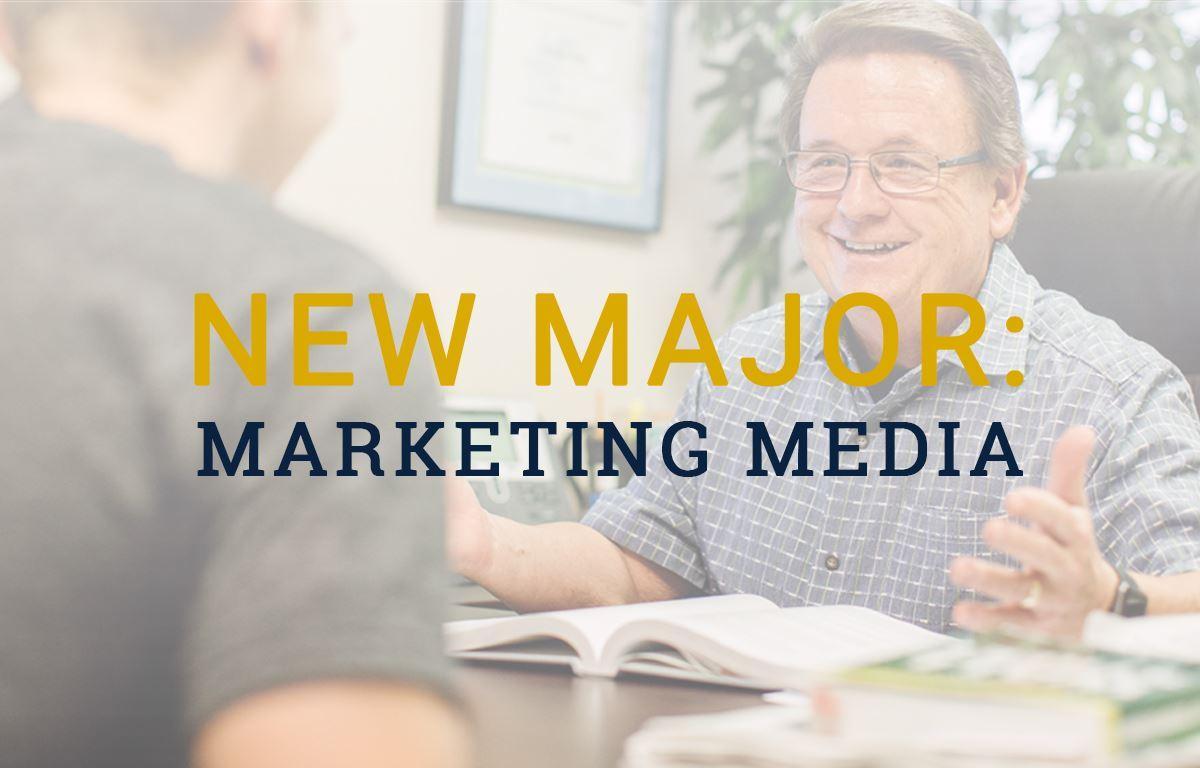 New Major: Marketing Media