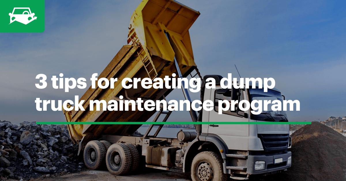 Dump truck maintenance blog visual
