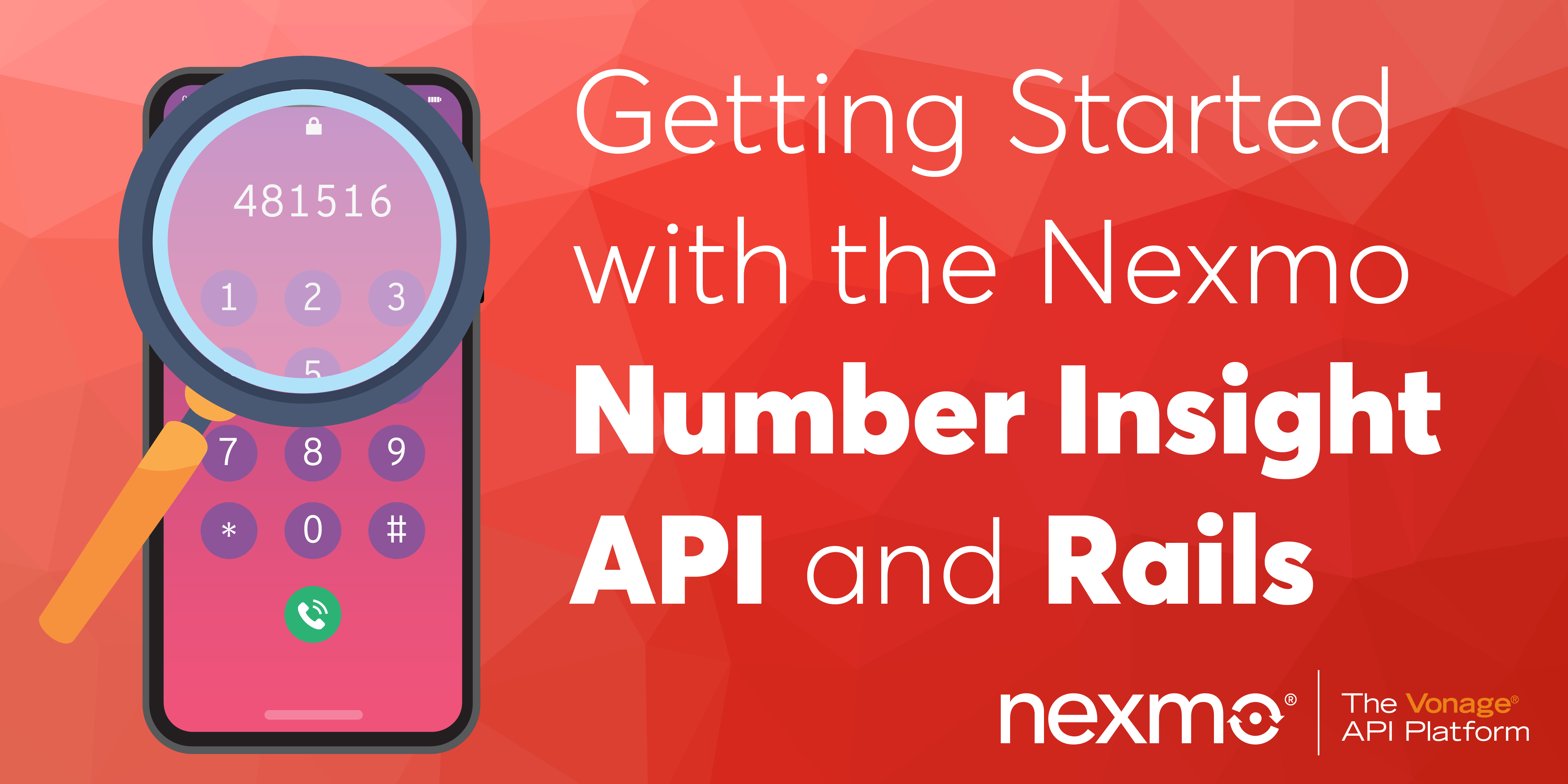 Getting Started with the Nexmo Number Insight API and Rails