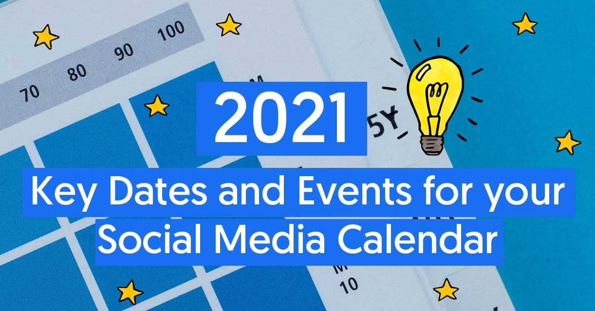 Key Dates to Add to Your Social Calendar in 2021 image