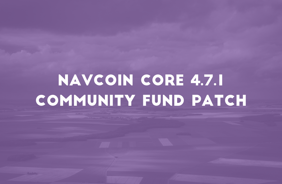 NavCoin Core 4.7.1 - Community Fund Nullified Entry Patch