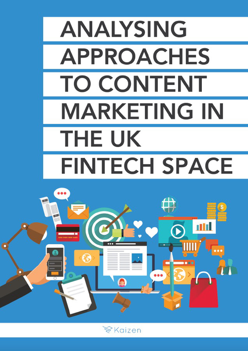 The State of FinTech Content Marketing