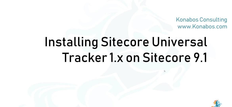 Install Sitecore Universal Tracker 1.x on Sitecore 9.1
