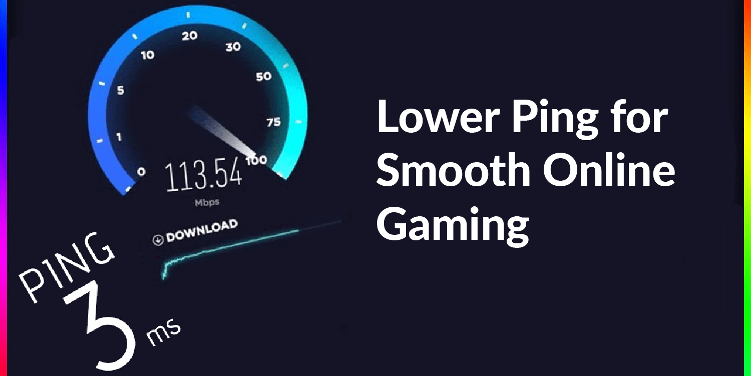 STEPS TO LOWER PING OF SMOOTH ONLINE GAMING